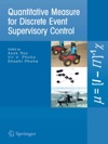 Quantitative Measure For Discrete Event Supervisory Control