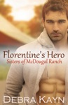 Florentines Hero Sisters Of McDougal Ranch