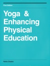 Yoga  Enhancing Physical Education