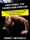 Mastering The Handstand Push-up