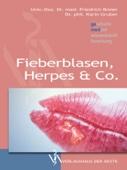 Fieberblasen, Herpes & Co.