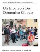 Gli Incursori Del Domenico Chiodo