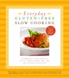 Everyday Gluten-Free Slow Cooking