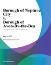 Borough Of Neptune City V Borough Of Avon-By-The-Sea