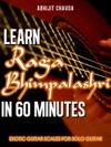 Learn Raga Bhimpalashri In 60 Minutes Exotic Guitar Scales For Solo Guitar