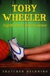 Toby Wheeler Eighth-Grade Benchwarmer