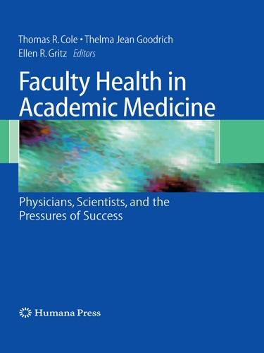 Faculty Health in Academic Medicine
