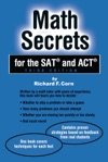 Math Secrets For The SAT And ACT