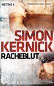 Simon Kernick - Racheblut Grafik