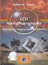 CCD Astrophotography High-Quality Imaging From The Suburbs