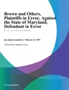 Brown And Others Plaintiffs In Error Against The State Of Maryland Defendant In Error