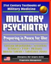 21st Century Textbooks Of Military Medicine - Military Psychiatry Preparing In Peace For War Hostage Negotiation Terrorism Refugees PTSD Vietnam Emergency War Surgery Series