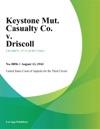 Keystone Mut Casualty Co V Driscoll