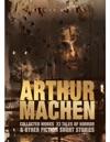Arthur Machen Collected Works