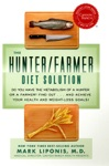 The HunterFarmer Diet Solution