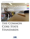 Common Core Standards Understanding  Implementing
