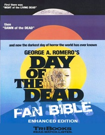 DAY OF THE DEAD FAN BIBLE (ENHANCED EDITION)