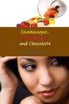 Champagne Jellybeans And Chocolate