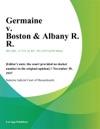 Germaine V Boston  Albany R R