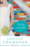The Icing On The Cake Weddings By Design Book 2