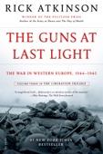 The Guns at Last Light - Rick Atkinson Cover Art
