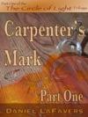 Carpenters Mark Part One