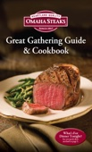 Omaha Steaks Great Gathering Guide & Cookbook
