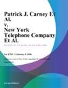 Patrick J Carney Et Al V New York Telephone Company Et Al