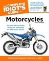 The Complete Idiots Guide To Motorcycles 5th Edition