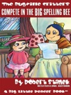 Complete In The BIG Spelling Bee A Bugville Critters Picture Book