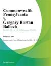 Commonwealth Pennsylvania V Gregory Burton Balloch