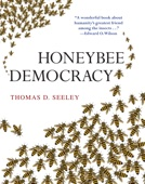 Thomas D. Seeley - Honeybee Democracy artwork