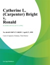 Catherine L Carpenter Bright V Ronald