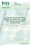 Human Evolution Has Given Us What We Need For Good Corporate Leadership