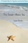 The Beach Misses You A Financial Fable For Happiness And Internal Peace
