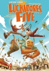 Luchadores Five Tome 1
