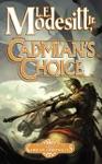 Cadmians Choice