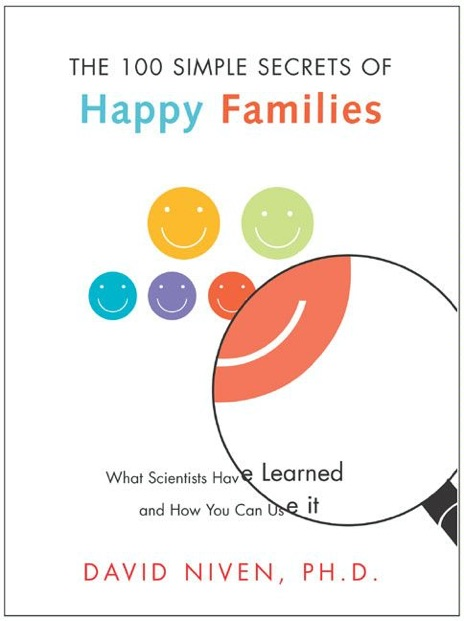 100 Simple Secrets of Happy Families David Niven PhD Book