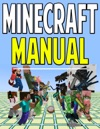 Minecraft Manual Instructions  User Guide