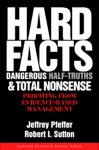 Hard Facts Dangerous Half-Truths And Total Nonsense