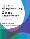 J  H Management Corp V WWRS Automotive Inc