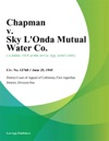 Chapman V Sky Londa Mutual Water Co