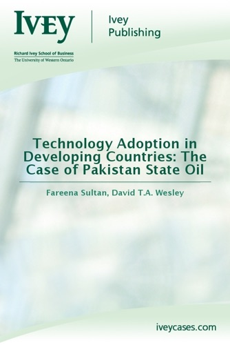Technology Adoption in Developing Countries The Case of Pakistan State Oil