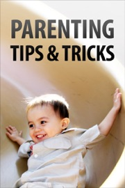 PARENTING TIPS & TRICKS