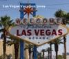 Las Vegas Vacation 2009