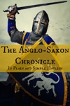 The Anglo-Saxon Chronicle In Plain And Simple English