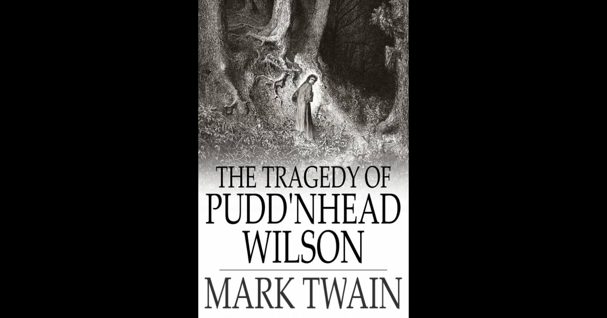 slavery and racial prejudice in mark twains the tragedy of puddnhead wilson There is a significant number of works written by mark twain that focus on the racial  in pudd'nhead wilson, a puzzling novel dealing with race, slavery, .