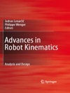 Advances In Robot Kinematics Analysis And Design