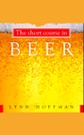 The Short Course In Beer