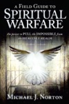 A Field Guide To Spiritual Warfare